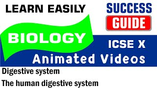 ICSE IX BIOLOGY Digestive system-1- The human digestive system by Success Guide