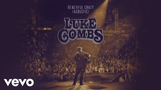 Luke Combs Beautiful Crazy Acoustic Audio