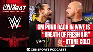 "Stone Cold: ""CM Punk Back in WWE is Breath of Fresh Air"" 