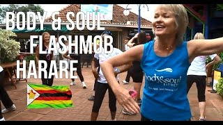 Body & Soul FlashMob Harare