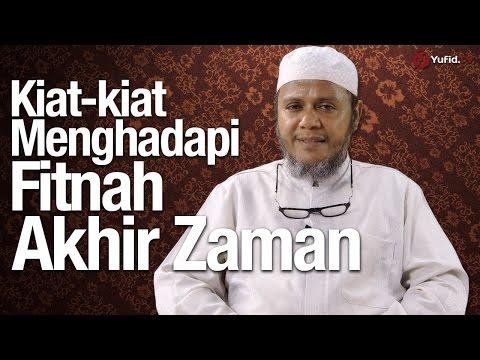 Ceramah Singkat: Kiat-kiat Menghadapi Fitnah Akhir Zaman - Ustadz Mubarok Bamualim, Lc. M.Hi.