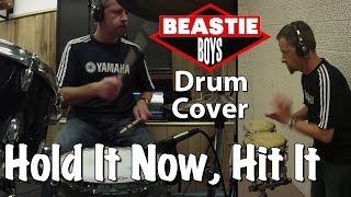 Beastie Boys - Hold It Now, Hit It Drum and Percussion Cover