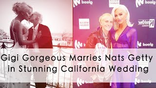 Gigi Gorgeous Marries Nats Getty in Stunning California Wedding |Max News