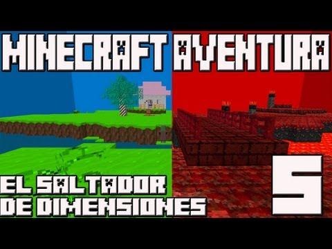 Minecraft 1.5.1 Mapa Aventura! EL SALTADOR DE DIMENSIONES! Cap.5 FINAL!