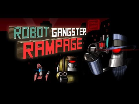 Robot Gangster Rampage – Android game