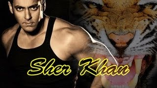 Sher Khan - Salman Khan's 'Sher Khan' To Release On EID 2013 !