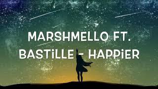 Baixar Marshmello, Bastille - Happier (1 Hour)