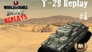 World of Tanks Blitz Replays - Soviet Medium T-28 Gameplay #1