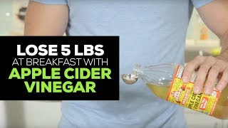 Lose 5 lbs at Breakfast with Apple Cider Vinegar