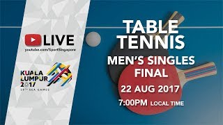 Table Tennis 🏓 Men's Singles Final | 29th SEA Games 2017