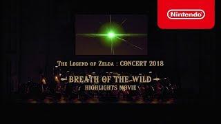 Happy 2nd Birthday!, Nintendo Switch!, and TLoZBoTW! (ゼルダの伝説コンサート2018 「ブレス オブ ザ ワイルド」ハイライト)