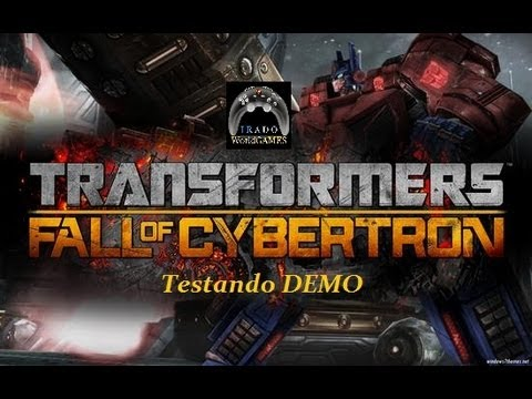 Transformers Fall of Cybertron: Testando DEMO