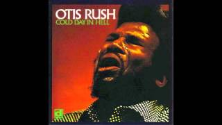 Otis Rush All Your Love