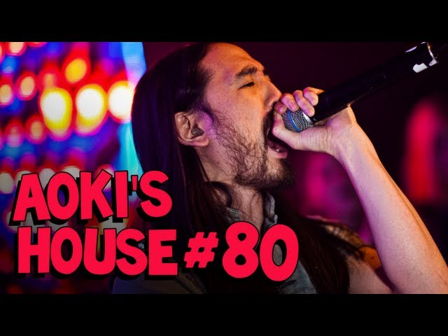 Aoki's House on Electric Area #80 - Showtek,  New Steve Aoki, Tommy Trash