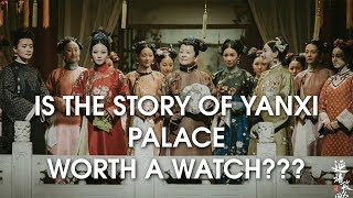 Story of Yanxi Palace (Chinese Game of Thrones???) - Worth a Watch? | TV Show Review