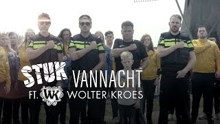 STUK - Vannacht ft. Wolter Kroes [OFFICIAL VIDEO]