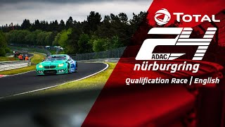24h Qualification Race | Nürburgring int. Livestream