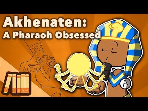 Akhenaten - A Pharaoh Obsessed - Extra History