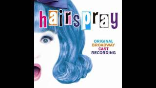 Hairspray - Original Broadway Cast Recording - Good Morning Baltimore