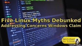 Five Linux Myths Debunked
