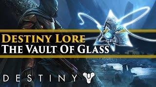 Destiny Lore - The Vault of Glass: Raid Lore (Extra Lore)