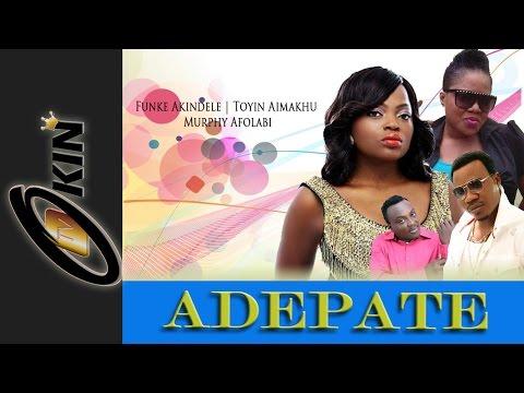 Adepate Latest Yoruba Nollywood Movie Starring Funke Akindele video
