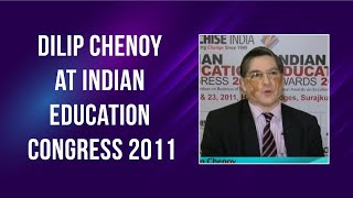 Dilip Chenoy at Indian Education