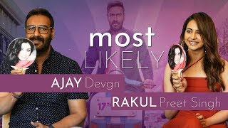 Most Likely To with  Ajay Devgn and Rakul Preet Singh | Fun Round