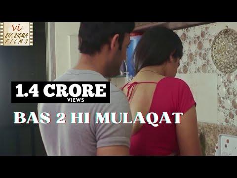 Hindi Short Film | Love Outside Marriage | Bas 2 Hi Mulaqat | Six Sigma Films thumbnail