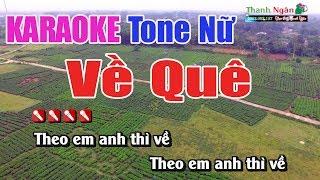 Về Quê Karaoke Tone Nữ   Nhạc Sống Thanh Ngân