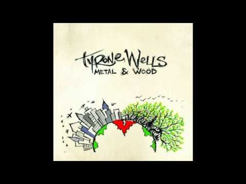 Tyrone Wells - Happy As The Sun