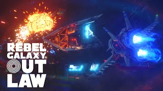 Rebel Galaxy Outlaw Narrated Gameplay Walkthrough
