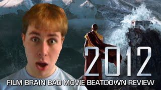 Bad Movie Beatdown: 2012 (REVIEW)