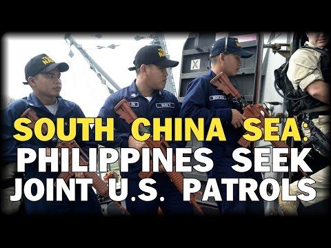 SOUTH CHINA SEA: PHILIPPINES SEEK JOINT U.S. PATROLS