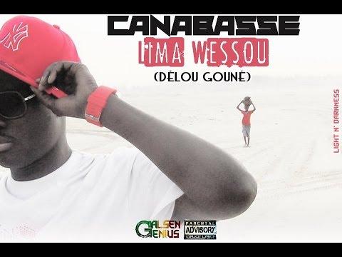 Canabasse - Lima Wessou (délou Gouné) video