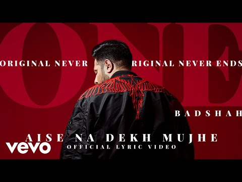 Badshah - Aise Na Dekh Mujhe | The Boss | ONE Album | Official Lyric Video