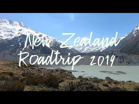 2019 New Zealand Road Trip (South Island)