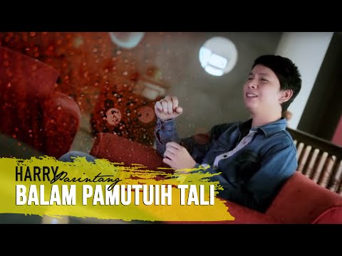 Lagu Minang Terbaru - Harry Parintang~Balam Pamutuih Tali
