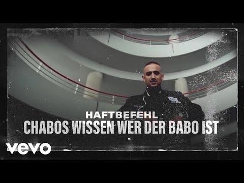 Haftbefehl - Chabos Wissen Wer Der Babo Ist