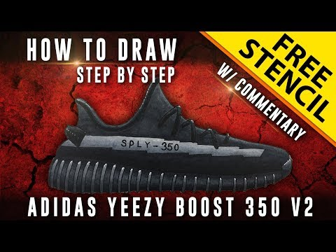 How To Draw - Step by Step: Adidas Yeezy Boost 350 v2 w/ Downloadable Stencil