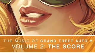 The Music of GTA V - Vol 2 - The Complete Score
