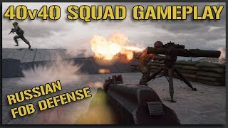 A NIGHTMARE in NARVA (Russian FOB Defense) - 40v40 Squad Gameplay