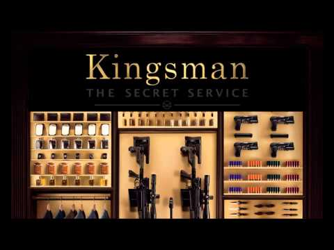 Kingsman FULL SOUNDTRACK OST - By Henry Jackman Official