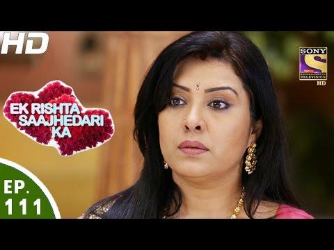 Ek Rishta Sajhedari ka - एक रिश्ता साझेदारी का - Episode 111 - 16th January, 2017 thumbnail