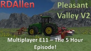 Farming Simulator 15 MP Pleasant Valley V2 E11 - The 5 Hour Episode, Making Silage Bales