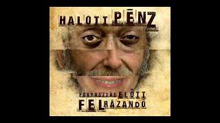 Halott Pénz - Farokszendvics