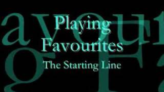 Playing Favourites with lyrics - The Starting Line