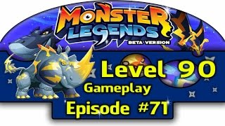 Monster Legends - Episode #71 LEVEL 90 Rhynex