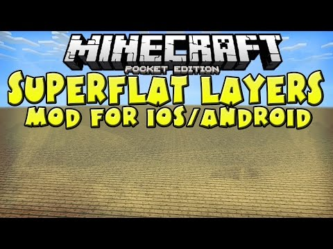 [0.10.5] SuperFlat Layers Mod! (Android&iOS) - Minecraft Pocket Edition
