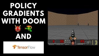 Policy Gradients playing Doom deathmatch 👹🔫 with Tensorflow (tutorial)